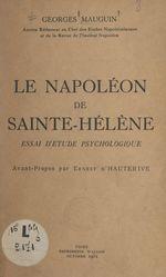 Le Napoléon de Sainte-Hélène  - Georges Mauguin