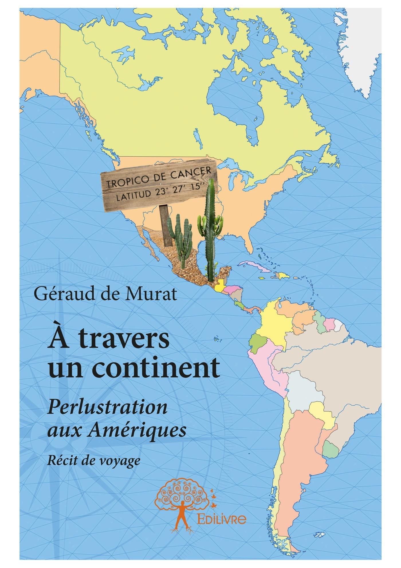 à travers un continent ; perlustration aux Amériques ; récit de voyage