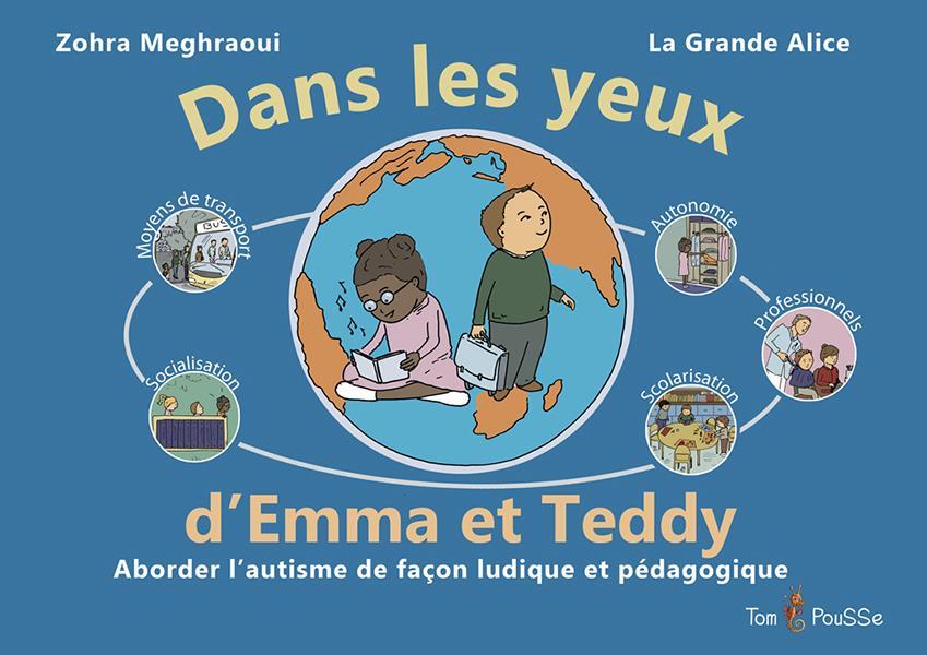 Dans les yeux d'Emma et Teddy ; aborder l'autisme de façon ludique et pédagogique