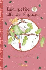 Lila, petite elfe de Fagacea