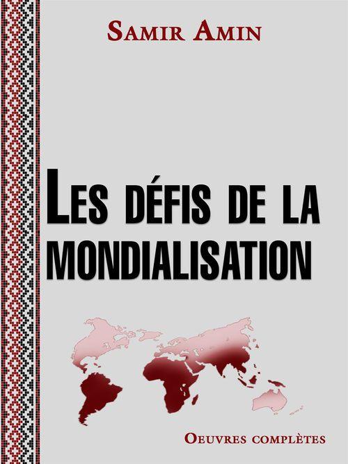 Les défis de la mondialisation