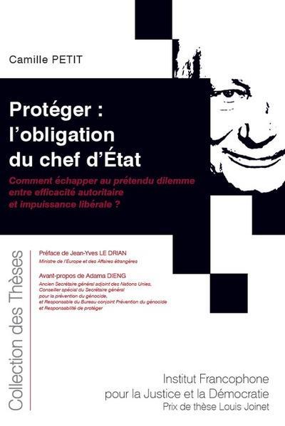 Protéger : l'obligation du chef d'Etat ; comment échapper au prétendu dilemme entre efficacité autoritaire et impuissance libérale ?