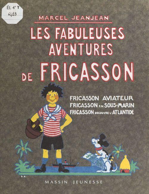 Les Fabuleuses Aventures de Fricasson