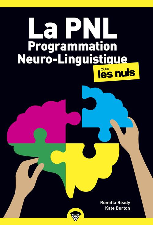 La programmation neuro-linguistique poche pour les nuls (2e édition)