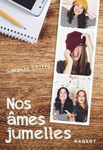Vente EBooks : Nos âmes jumelles  - Samantha Bailly