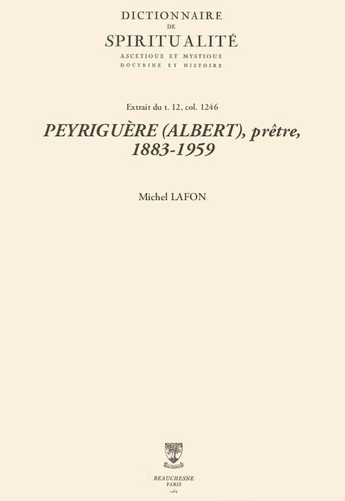 PEYRIGUÈRE (ALBERT), prêtre, 1883-1959