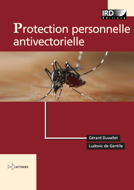 Protection personnelle antivectorielle ; recommandations pour la pratique clinique