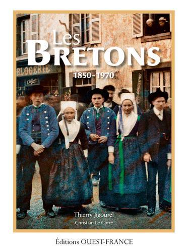 les Bretons, une histoire populaire 1860-1970