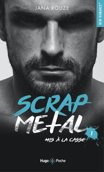 scrap metal t.1 ; mis à la casse