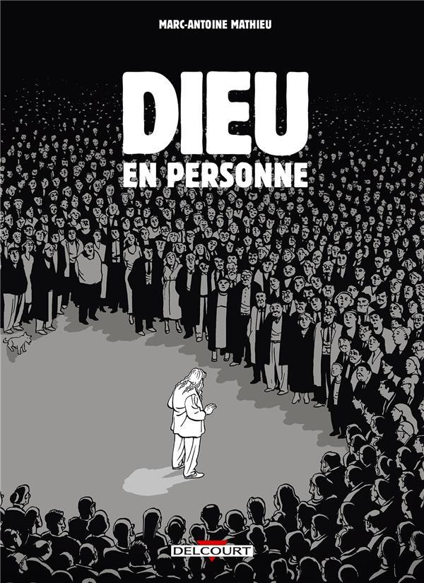 DIEU EN PERSONNE MATHIEU-M.A