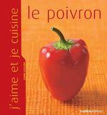 Vente Livre Numérique : J'aime et je cuisine le poivron  - Yann LECLERC
