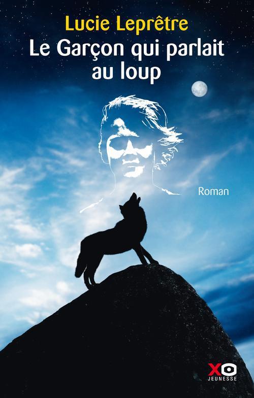 Le Garcon Qui Parlait Au Loup