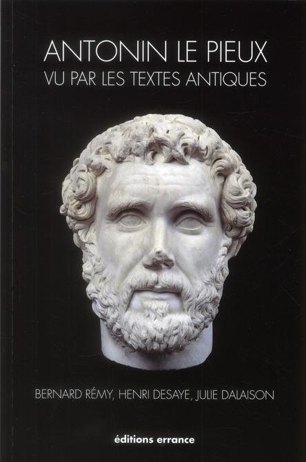 Antonin vu par les textes antiques