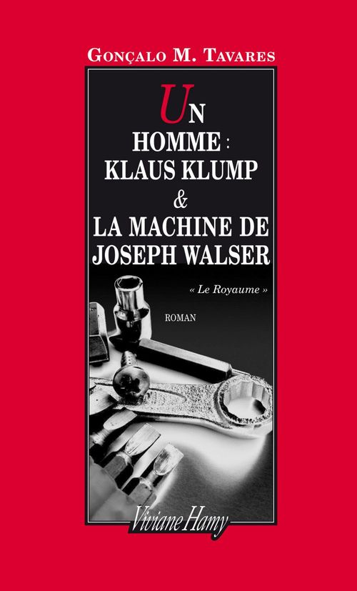 Un homme : Klaus Klump et la machine de Joseph Walser