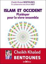 Vente Livre Numérique : Islam et Occident : Plaidoyer pour le vivre ensemble  - Cheikh Khaled Bentounes