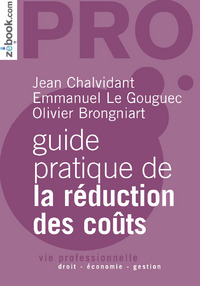 Guide Pratique De La Reduction Des Couts