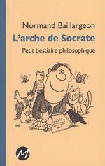 Vente EBooks : L'arche de Socrate  - Normand Baillargeon