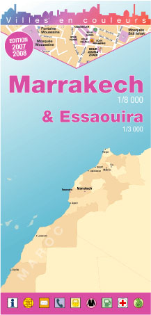 Marrakech et Essaouira (édition 2007-2008)