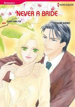 Vente Livre Numérique : Harlequin Comics: Never a Bride  - Diana Hamilton - Nanami Akino