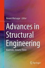 Advances in Structural Engineering  - Vasant Matsagar