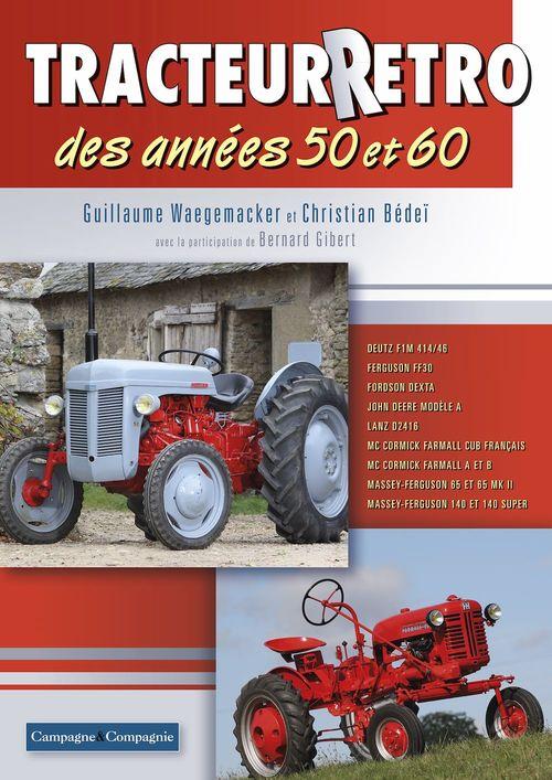 Tracteur Rétro des années 50 et 60