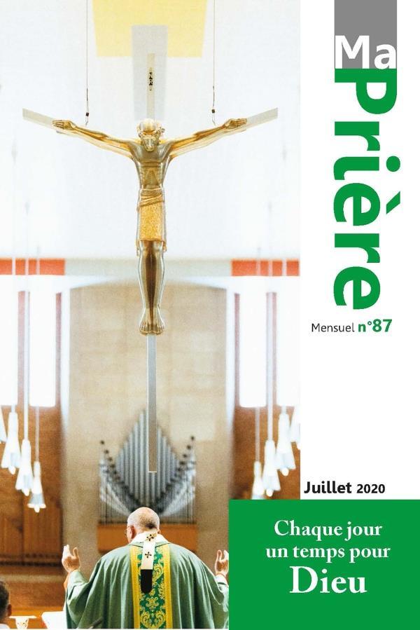 MA PRIERE N  87 JUILLET 2020