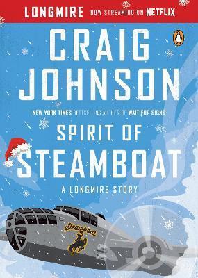 SPIRIT OF STEAMBOAT - A LONGMIRE STORY