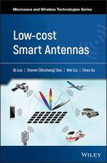Vente EBooks : Low-cost Smart Antennas  - Wei Liu - Steven (Shichang) Gao - Qi Luo - Chao Gu
