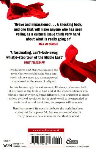 HEADSCARVES AND HYMENS - WHY THE MIDDLE EAST NEEDS A SEXUAL REVOLUTION