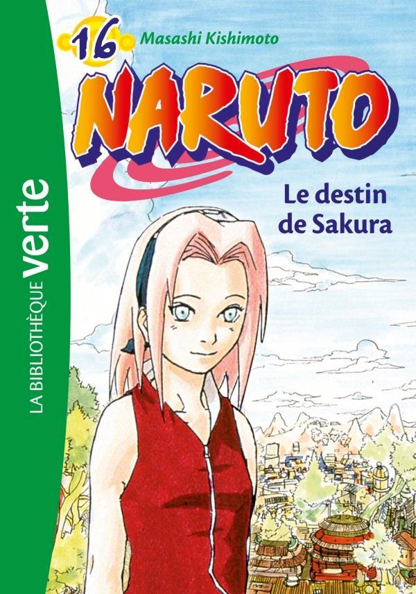 Naruto T.16 ; Le Destin De Sakura