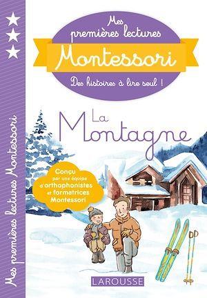 Mes premières lectures Montessori ; la montagne