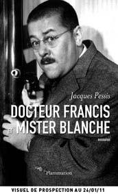 Docteur Francis et mister Blanche
