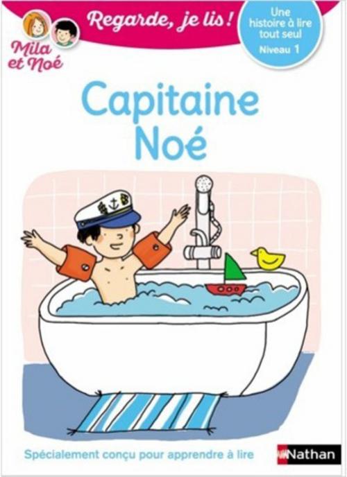 Regarde, je lis ! ; capitaine Noé ; niveau 1