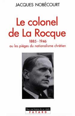 Le colonel de La Rocque (1885-1946)