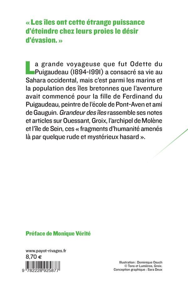 Grandeur des îles ; Ouessant, Groix, archipel de Molène, île de Sein