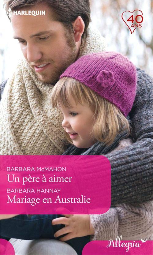 Un père à aimer - Mariage en Australie