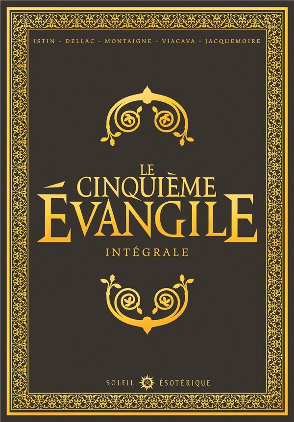 Le cinquième évangile ; intégrale