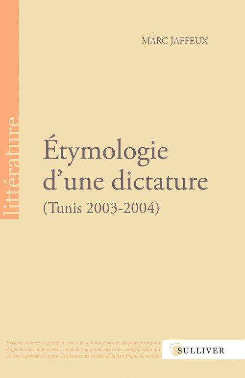 étymologie d'une dictature ; Tunis, 2003-2004