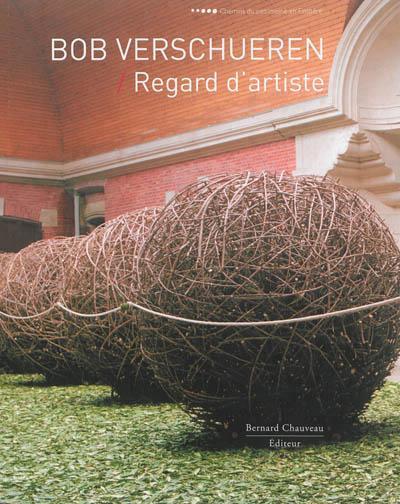 Bob Verschueren ; regard d'artiste