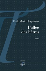 L'allée des hêtres  - Paule-Marie Duquesnoy