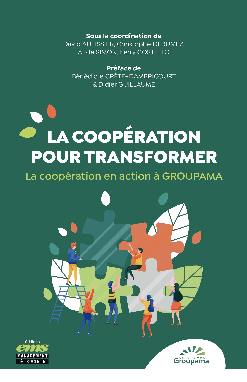 la cooperation pour transformer ; la coopération en action à Groupama