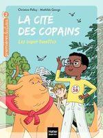Vente Livre Numérique : La cité des copains - Les super lunettes CP/CE1 6/7 ans  - Christine Palluy