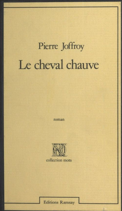 Le Cheval mauve  - Pierre Joffroy