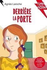 Vente Livre Numérique : Derrière la porte  - Agnès Laroche
