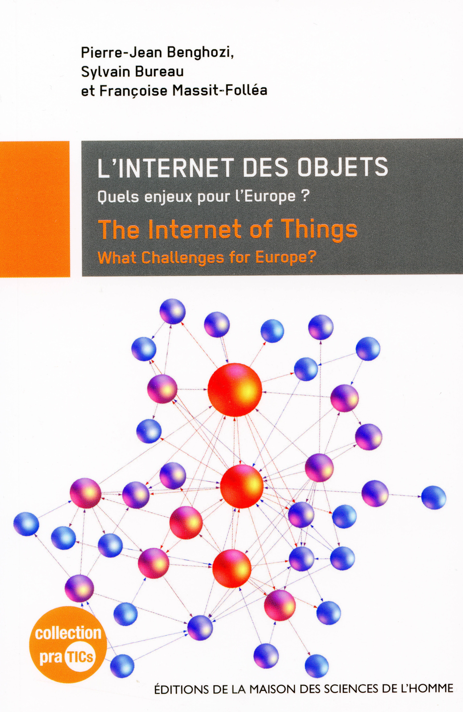 Internet des objets ; the internet of things