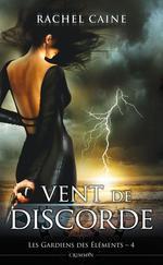 Vente Livre Numérique : Les gardiens des éléments t.4 ; vent de discorde  - Caine Rachel
