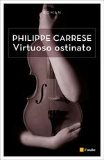 Vente EBooks : Virtuoso ostinato  - Philippe CARRESE