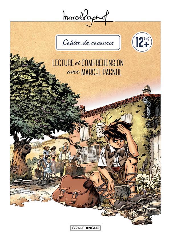 Cahier de vacances ; lecture et compréhension avec Marcel Pagnol