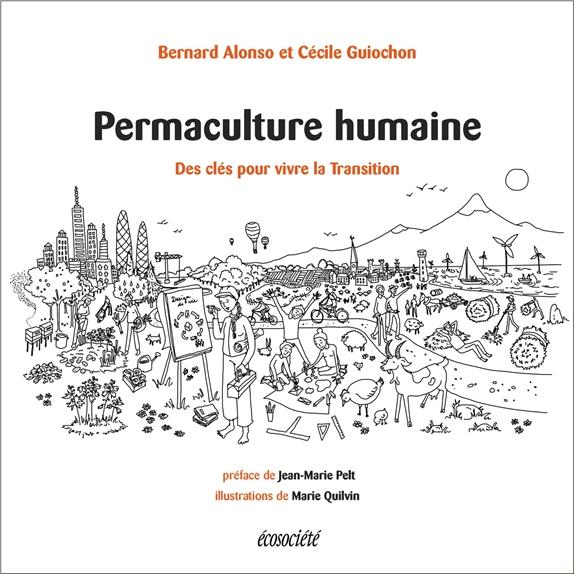 Permaculture humaine ; des outils pour vivre la transition