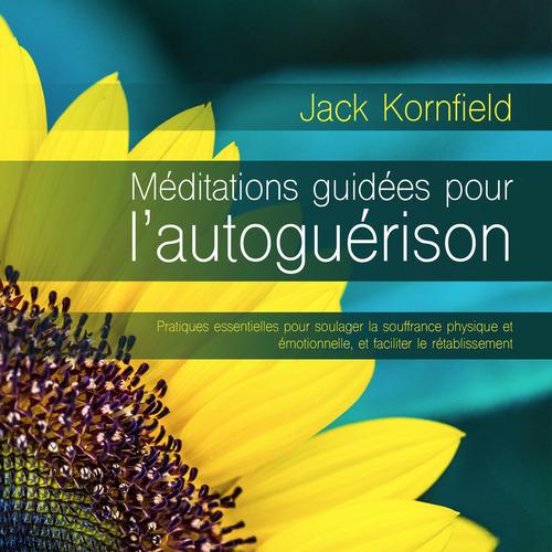 Méditations guidées pour l'autoguérison